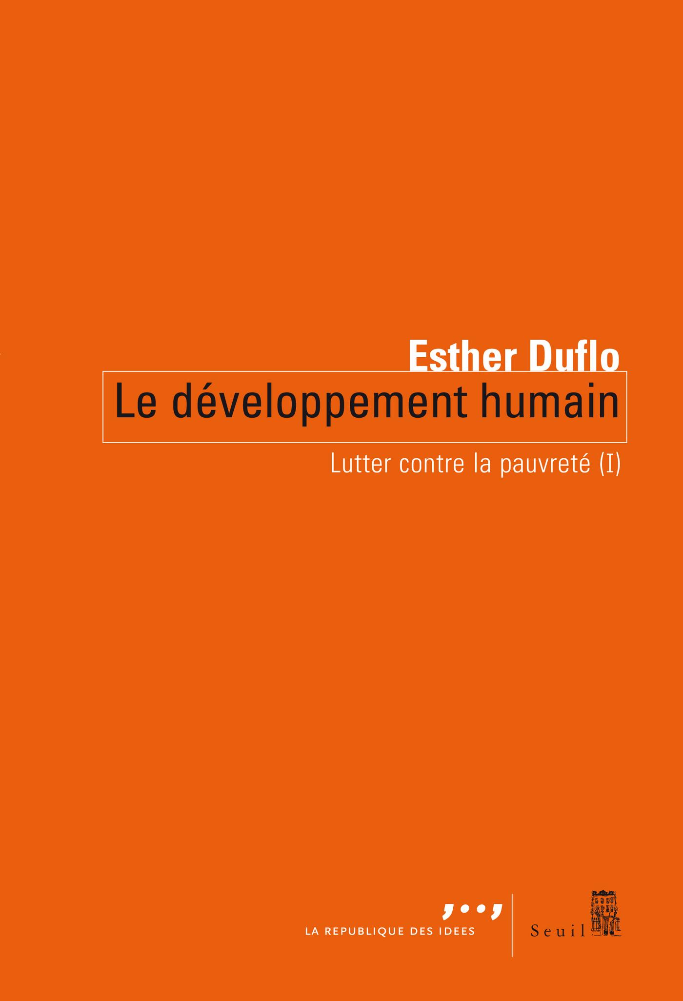 Le Développement humain. Lutter contre la pauvreté (I)