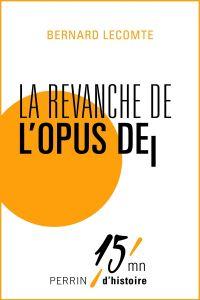 La revanche de l'Opus Dei