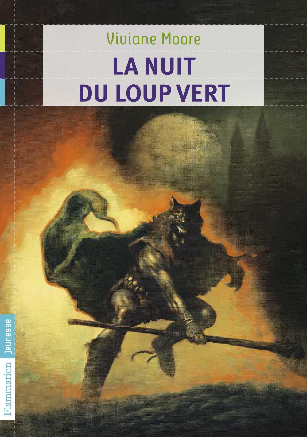 Au temps noir des fléaux (Tome 2) - La nuit du loup vert | Moore, Viviane (1960-....). Auteur