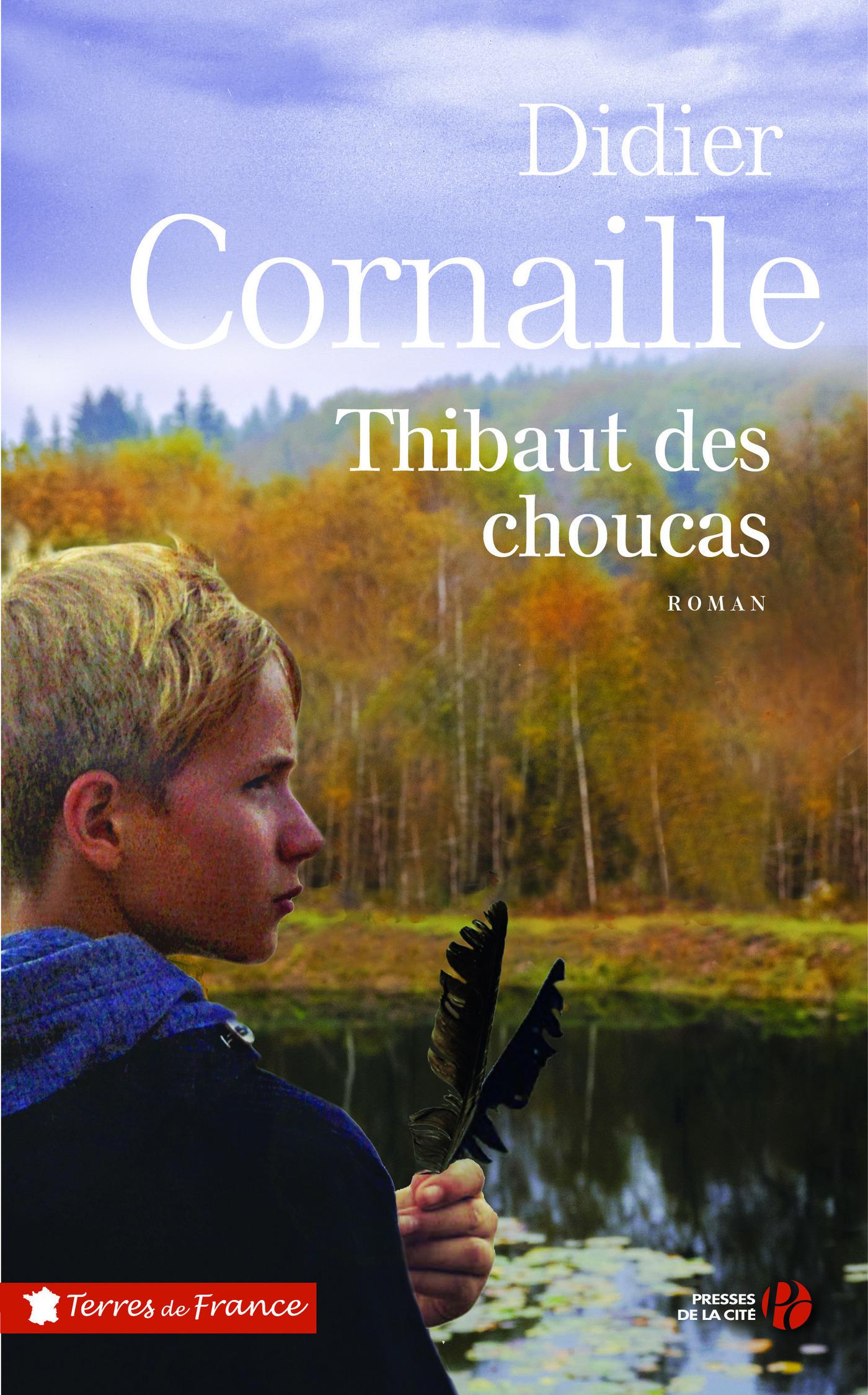 Thibaut des choucas | CORNAILLE, Didier