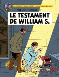 Les aventures de Blake et Mortimer : d'après les personnages d'Edgar P. Jacobs. Volume 24, Le testament de William S.