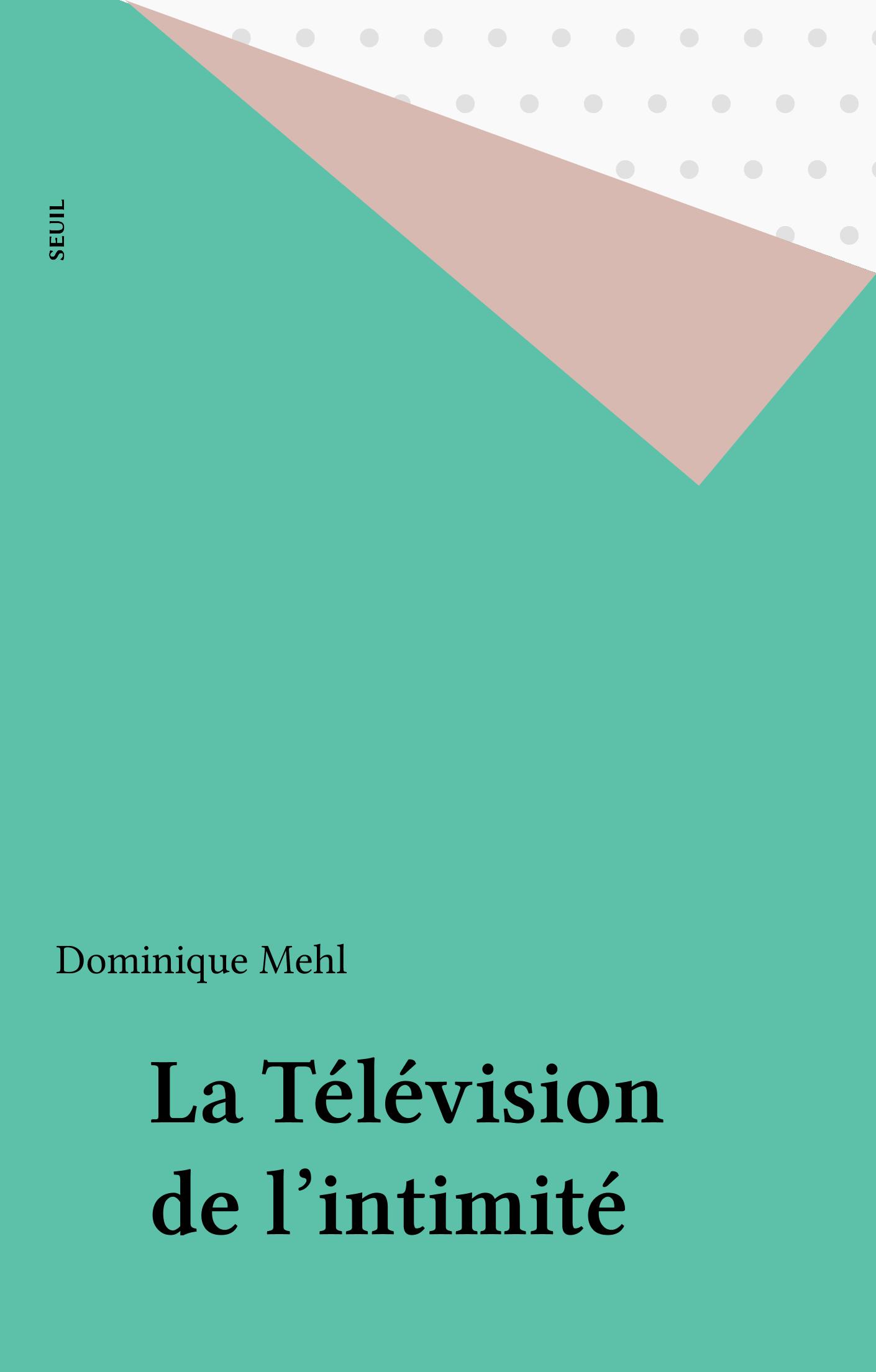 La Télévision de l'intimité