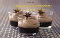 Craquez pour le chocolat !