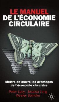 Le manuel de l'économie cir...