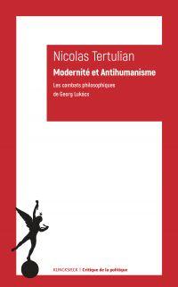 Modernité et Antihumanisme