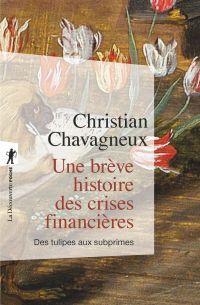 Une brève histoire des crises financières