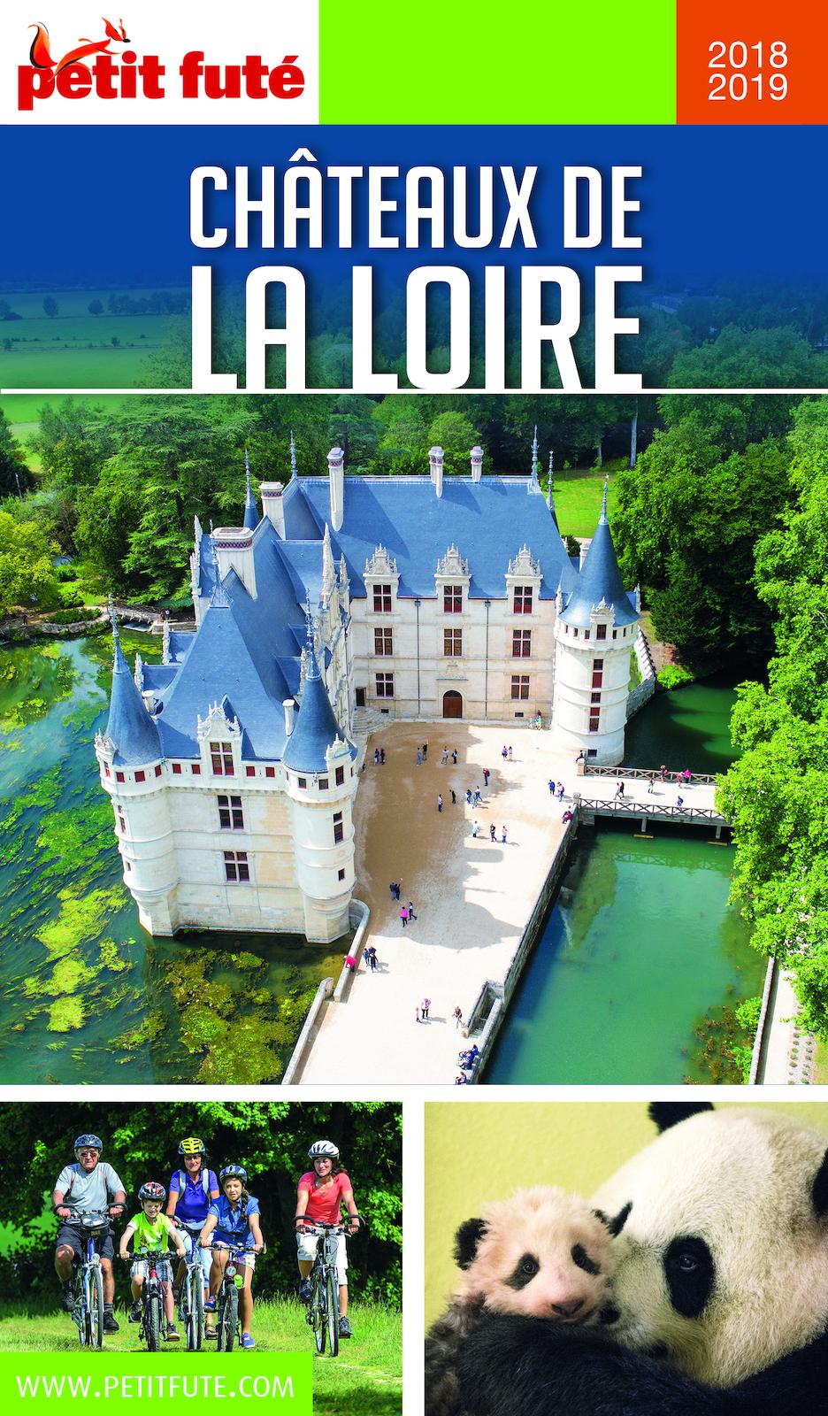 CHÂTEAUX DE LA LOIRE 2018/2019 Petit Futé