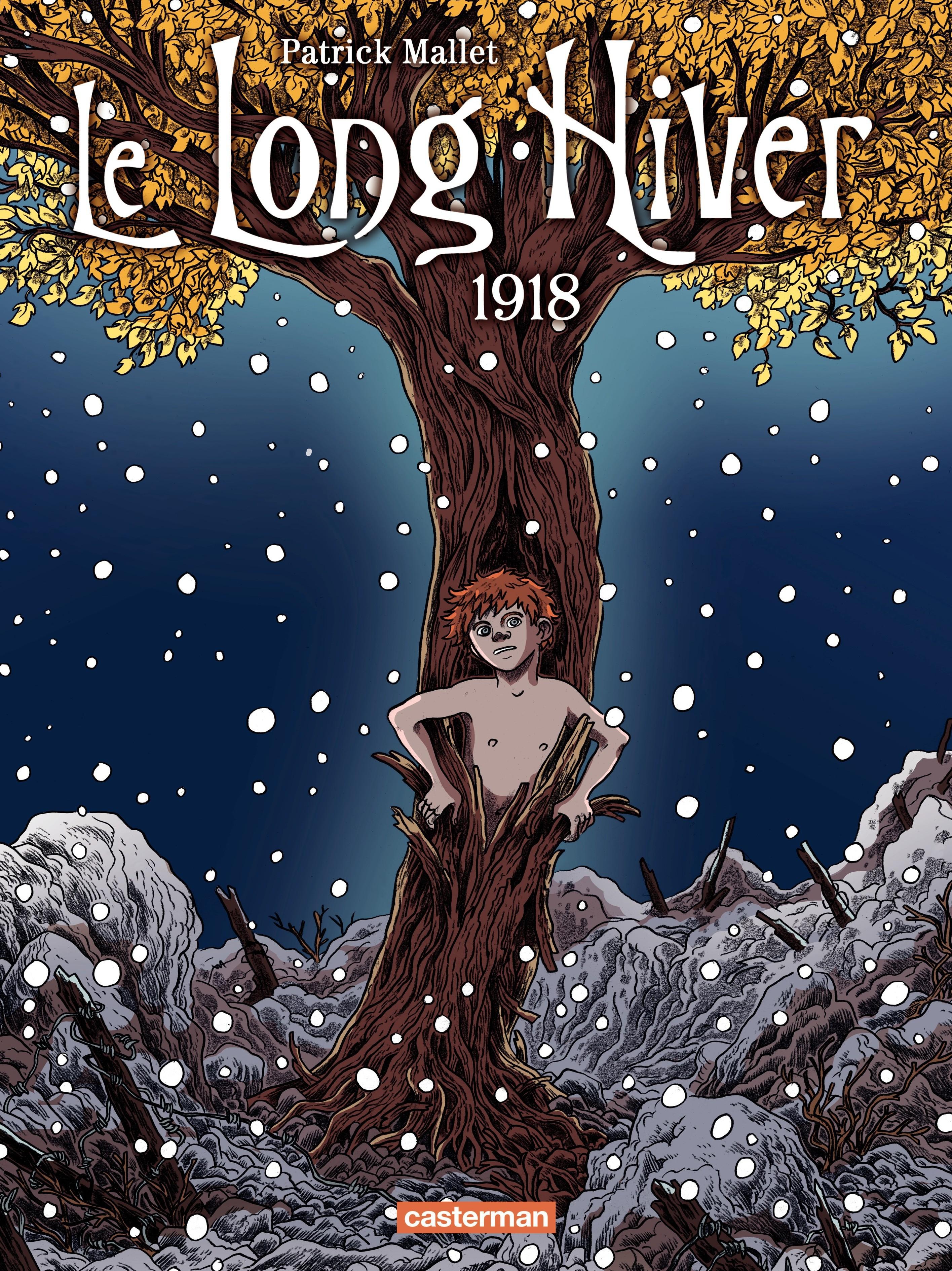 Le Long Hiver (T2)  - Le Long Hiver