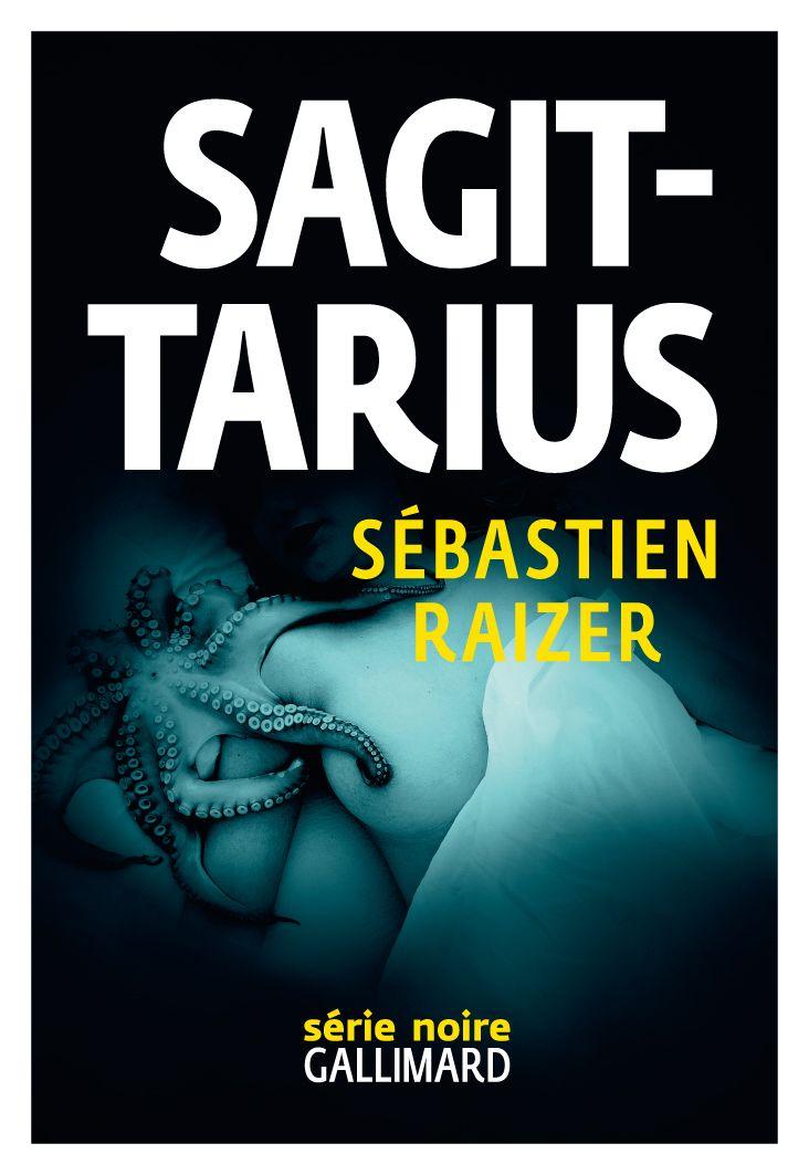 L'alignement des équinoxes (Tome 2) - Sagittarius | Raizer, Sébastien (1969-....). Auteur