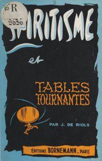 Spiritisme et tables tourna...