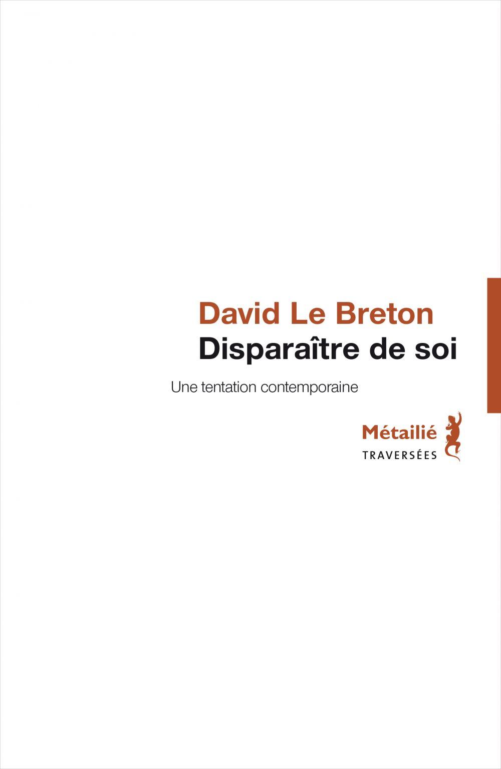 Disparaître de soi | Le Breton, David. Auteur