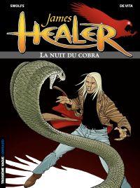 James Healer - tome 2 – La Nuit du cobra