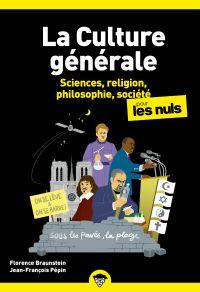 La Culture générale pour les Nuls - Sciences, religion, philosophie, société - Tome 2, poche, 2e éd | BRAUNSTEIN, Florence. Auteur