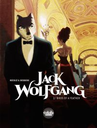 Jack Wolfgang 2. Birds of a...