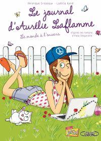 Le Journal d'Aurélie Laflamme - Tome 2 - Le Monde à l'envers