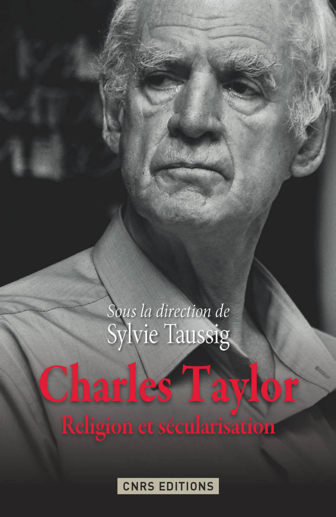 Charles Taylor. Religion et sécurisation