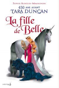 La Fille de Belle. 450 ans ...