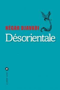 Désorientale | DJAVADI, Négar. Auteur