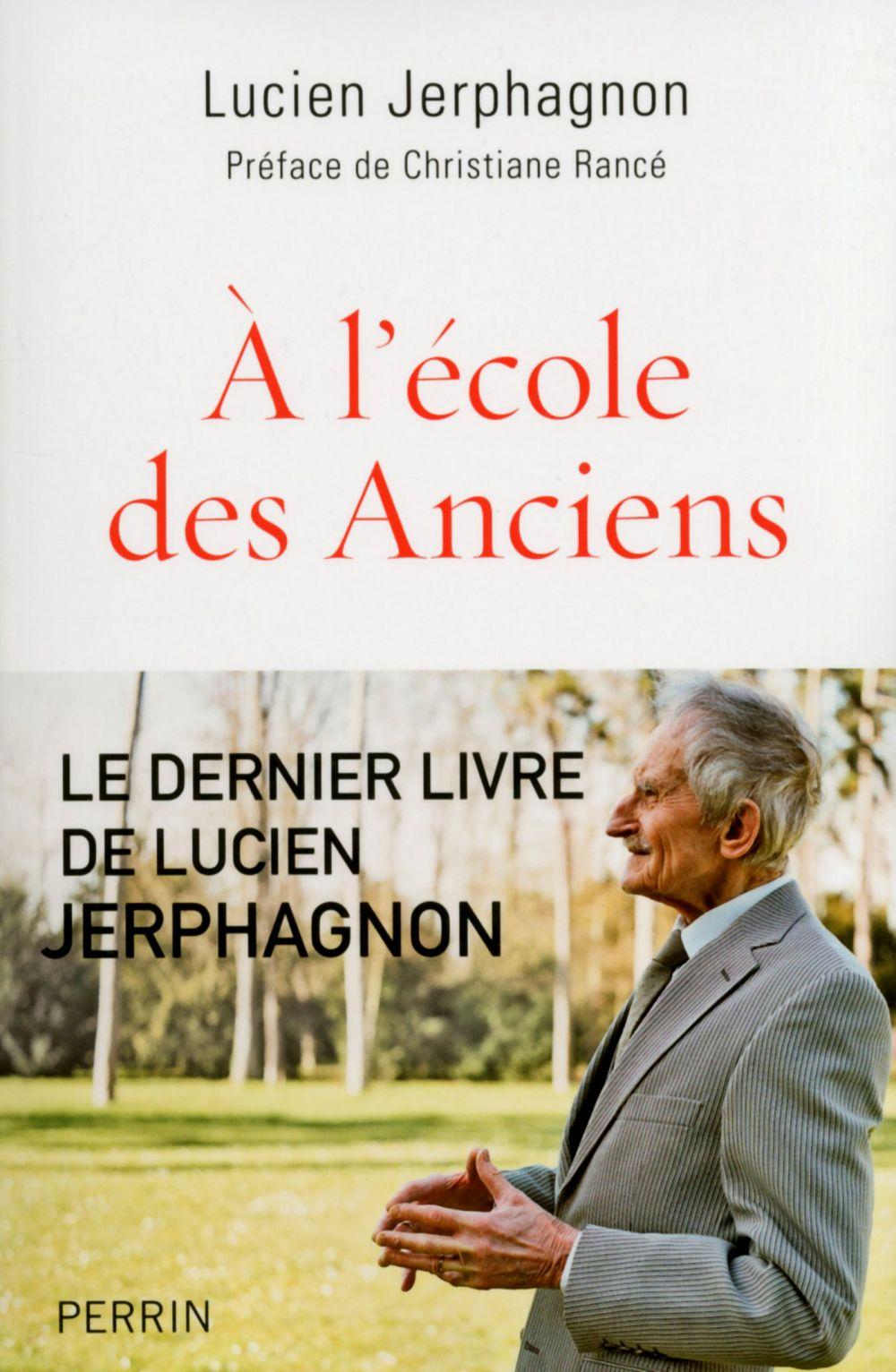 A l'école des Anciens | Jerphagnon, Lucien (1921-2011). Auteur