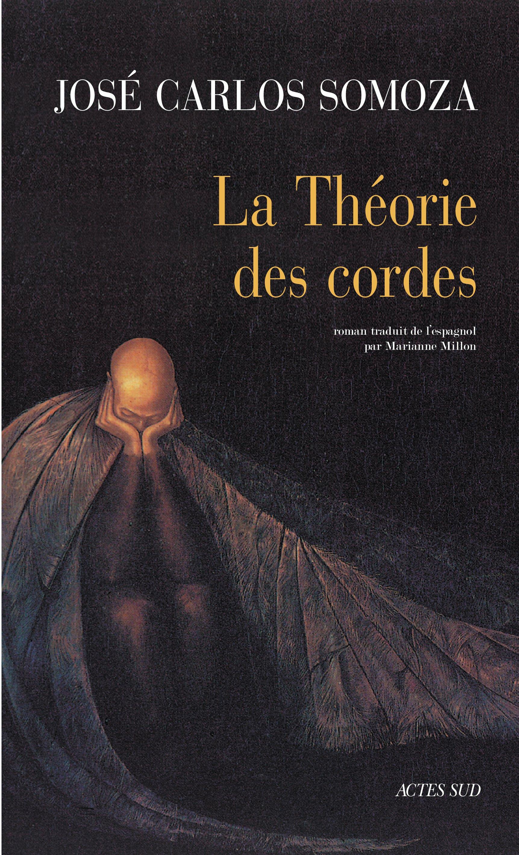La Théorie des cordes | Somoza, José carlos