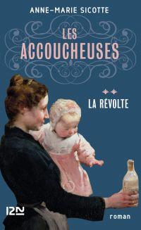 Les Accoucheuses tome 2 | SICOTTE, Anne-Marie. Auteur