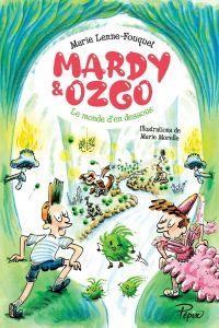 Mardy et Ozgo : Le monde d'en-dessous | Lenne-Fouquet, Marie. Auteur
