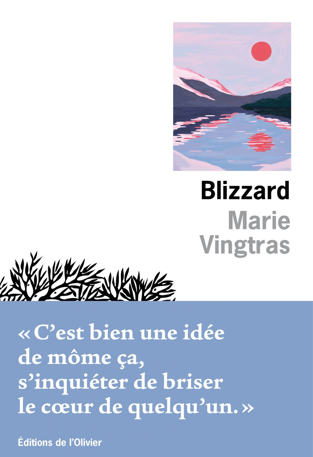 Blizzard | Vingtras, Marie