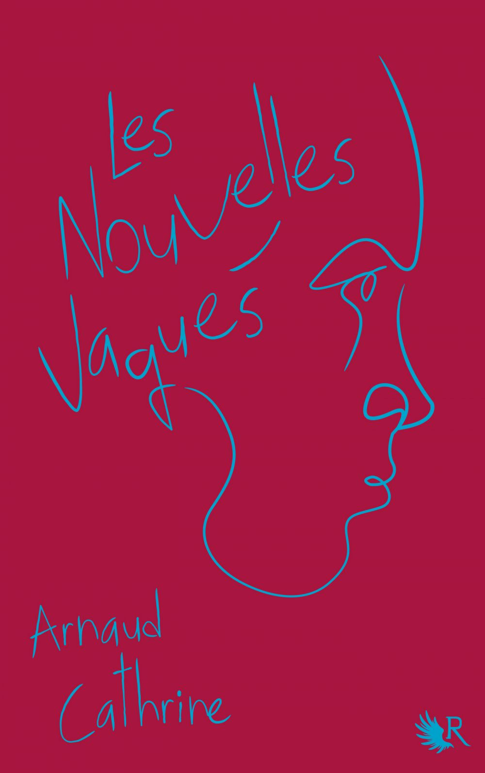 Les Nouvelles vagues | Cathrine, Arnaud (1973-....). Auteur