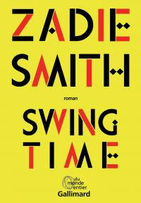 Swing Time | Smith, Zadie. Auteur