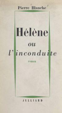 Hélène ou l'inconduite