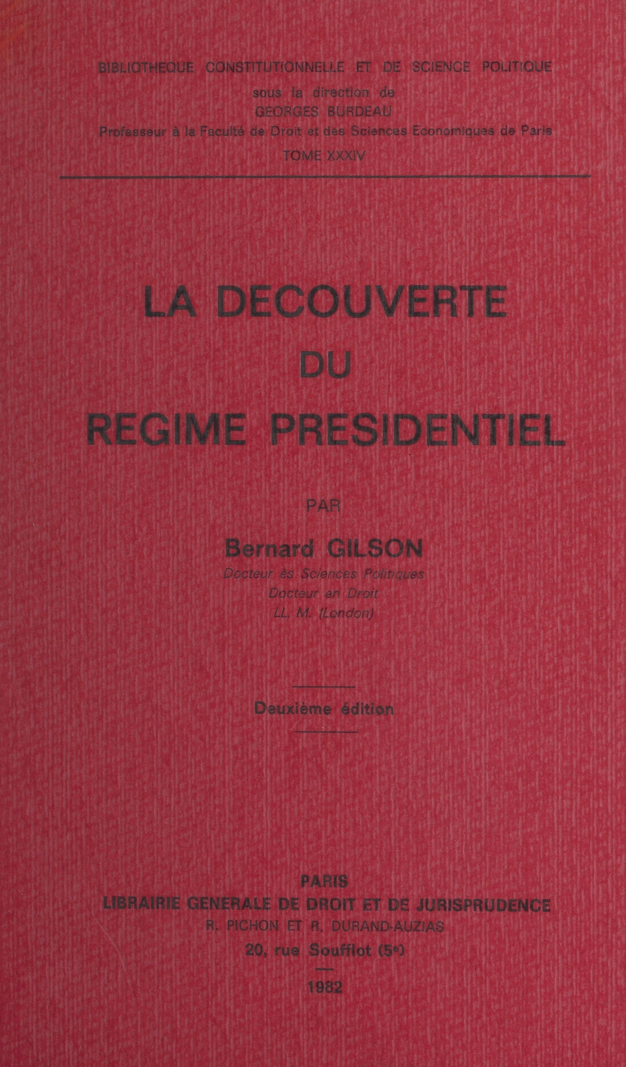 La découverte du régime présidentiel