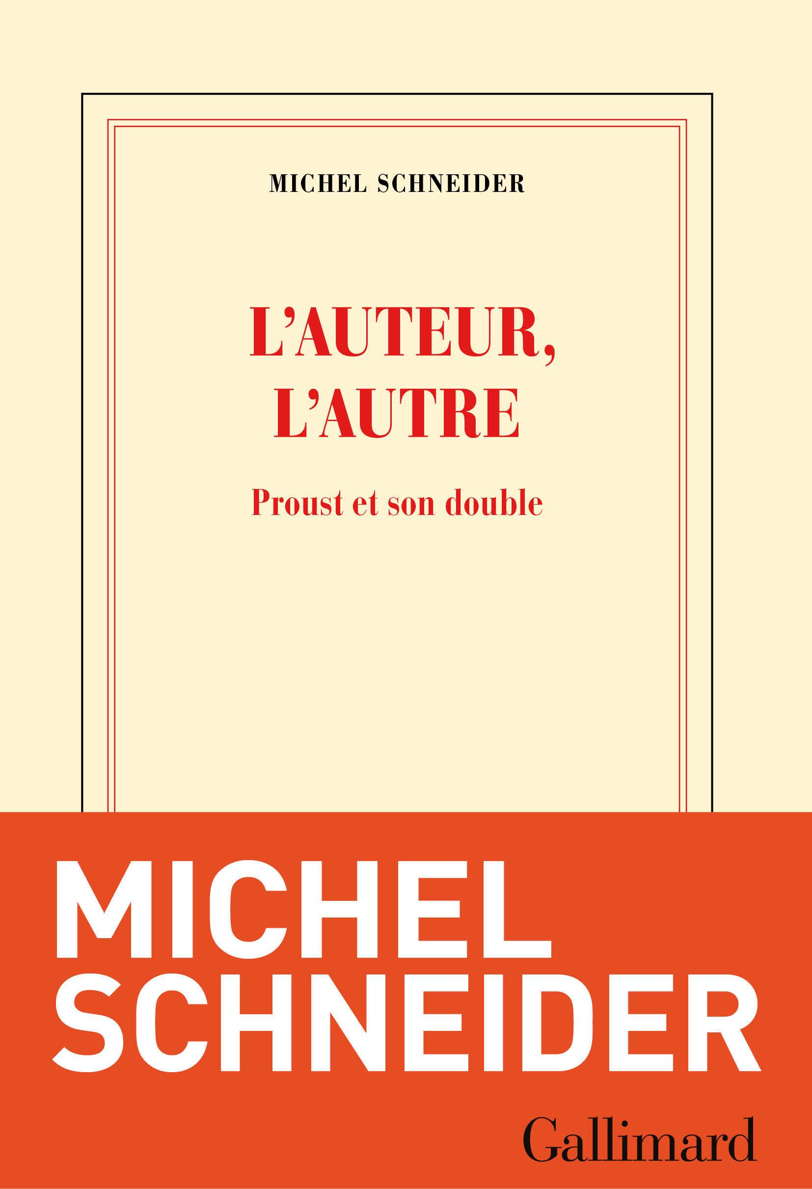 L'auteur, l'autre. Proust et son double