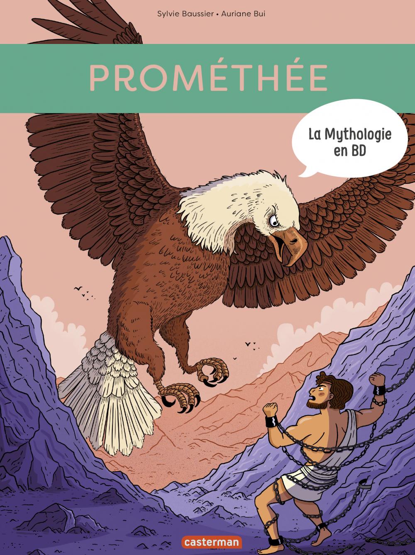 La Mythologie en BD - Prométhée
