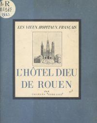 L'Hôtel-Dieu de Rouen