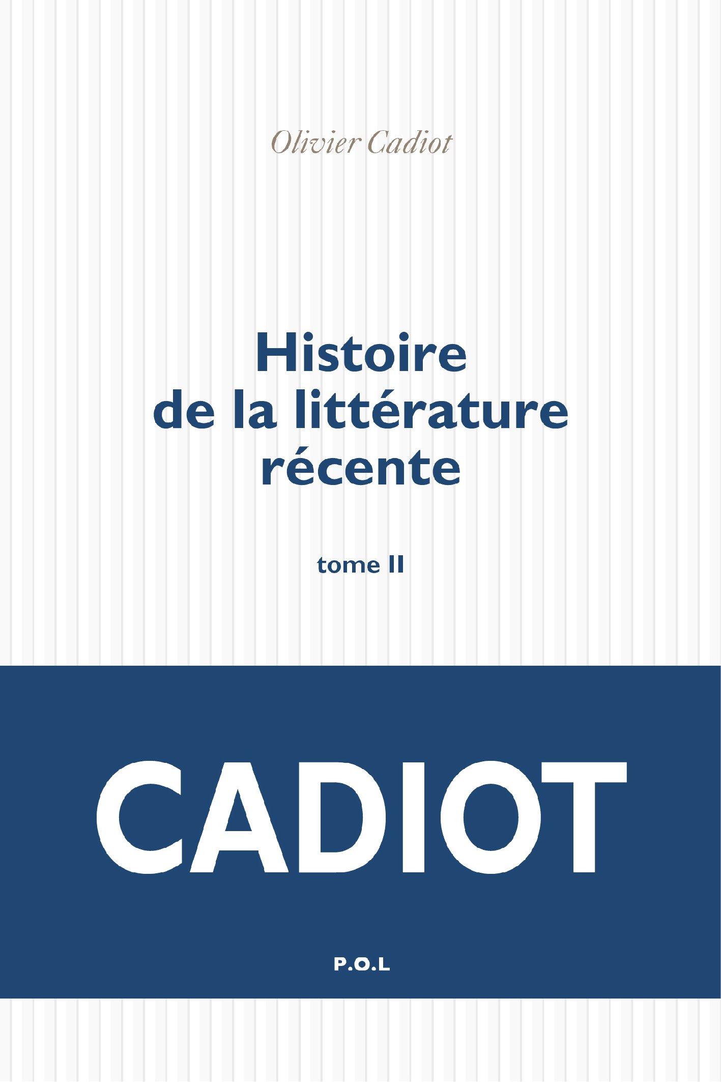 Histoire de la littérature récente (Tome 2)