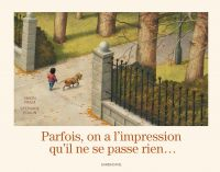 PARFOIS ON A L'IMPRESSION Q...