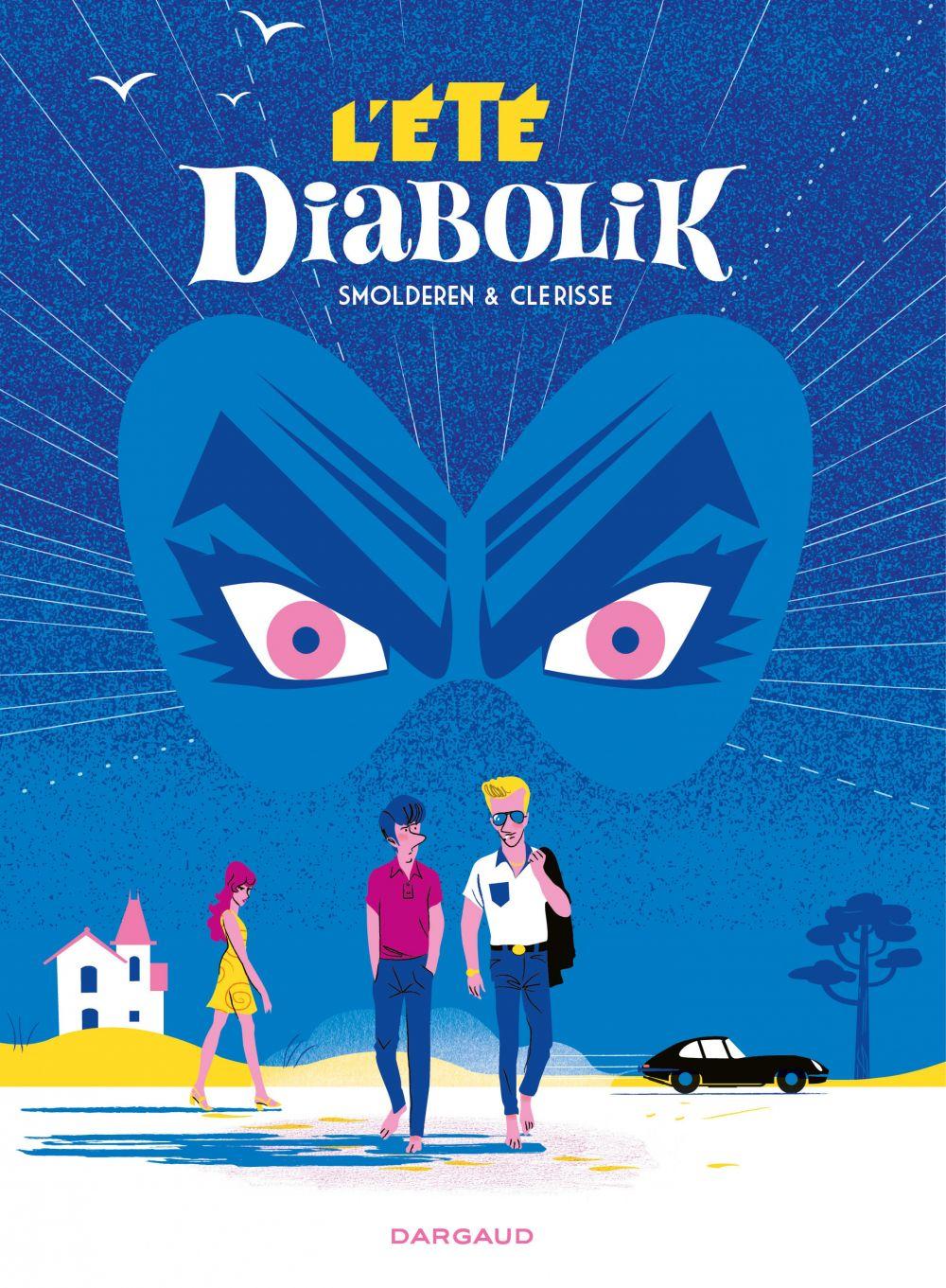 L'Été Diabolik | Smolderen, Thierry (1954-....). Auteur