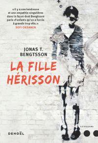 La Fille-Hérisson | Bengtsson, Jonas T.