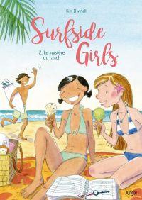 Surfside girls - Tome 2 - Le mystère du ranch