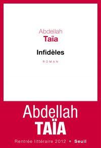 Infidèles | Taïa, Abdellah. Auteur
