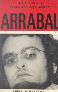 Entretiens avec Arrabal