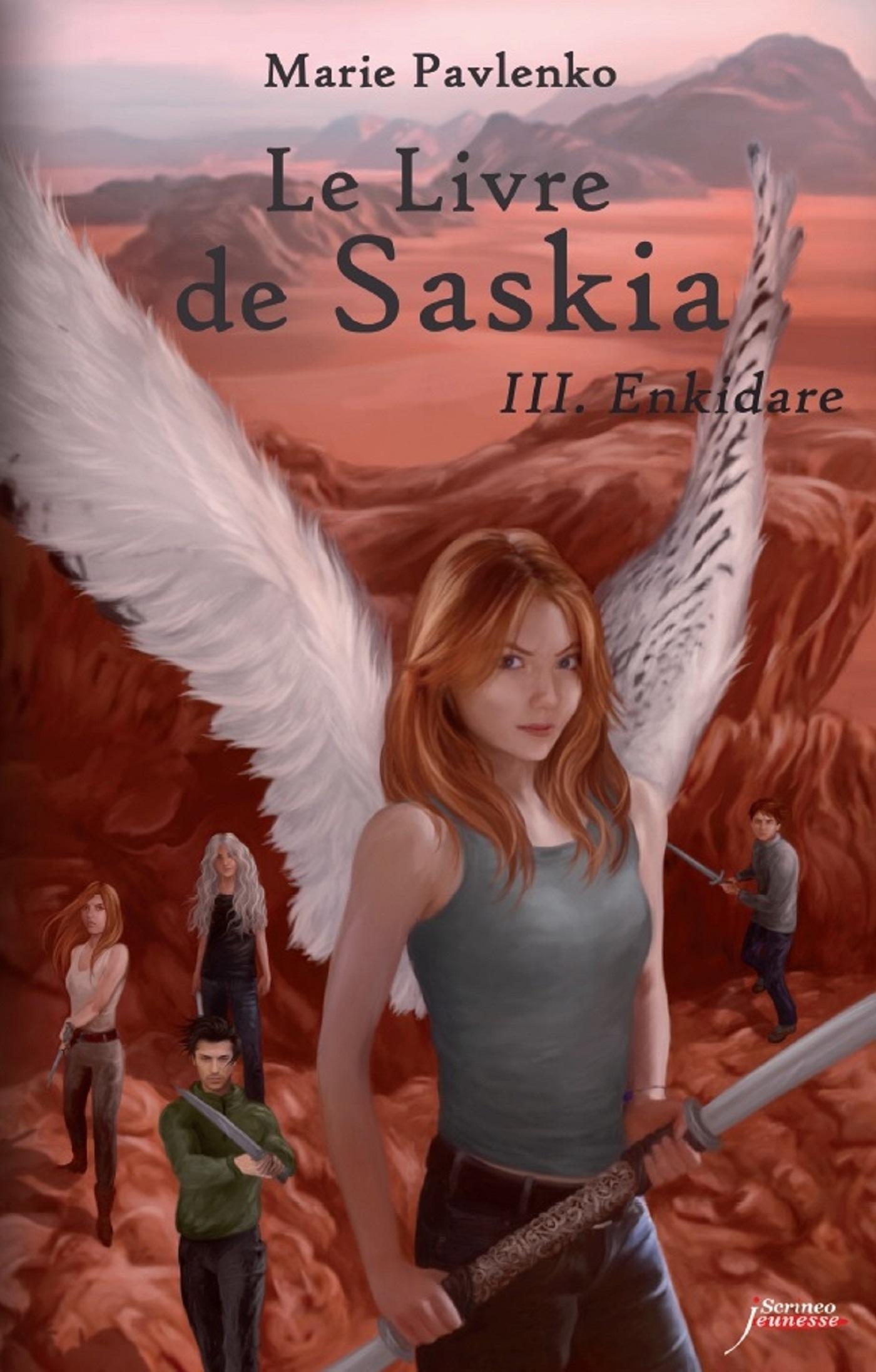 Le livre de Saskia - tome 03 : Enkidare | PAVLENKO, Marie