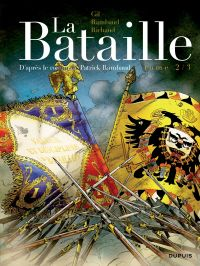 La bataille. Volume 2