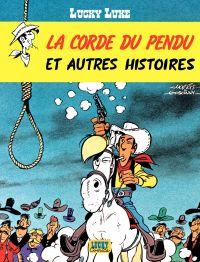 Lucky Luke - tome 20 – La Corde du pendu et autres histoires | Lodewijk, . Auteur