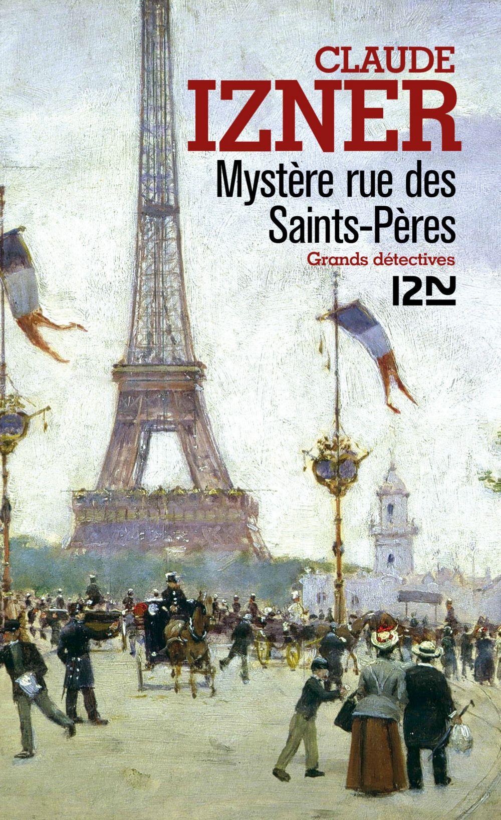 Mystère rue des Saints-Pères | Izner, Claude. Auteur