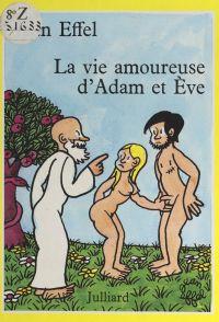 La vie amoureuse d'Adam et Ève
