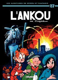 Spirou et Fantasio. Volume 27, L'Ankou !