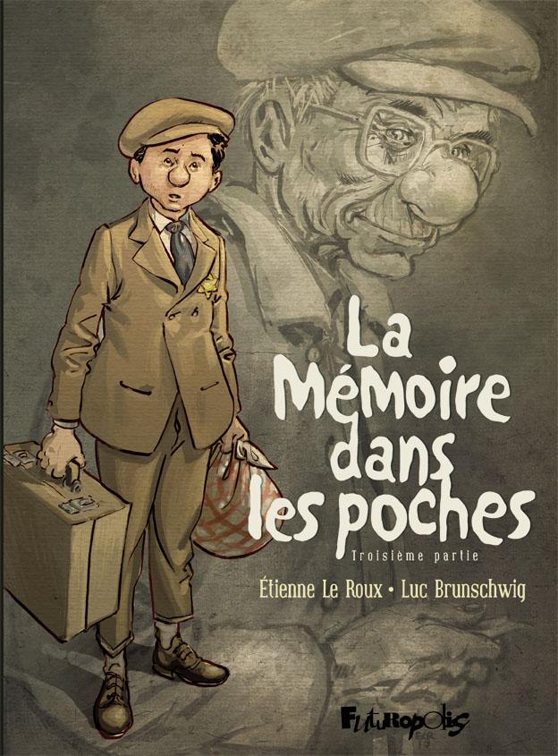 La mémoire dans les poches (Tome 3)
