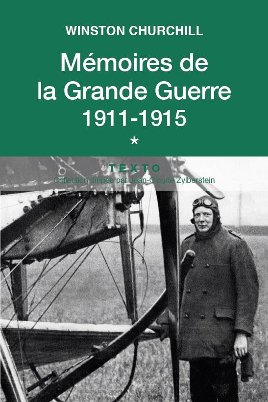 Mémoires de la Grande Guerre T1 | Churchill, Winston (1874-1965). Auteur