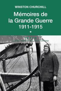 Mémoires de la Grande Guerre T1
